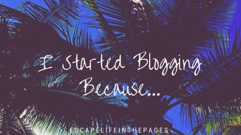 I Started Blogging Because...